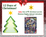 12 Days of Christmas competition - win one of four Christian Lacroix Advent Calendars