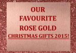 Our Favourite Rose Gold Gifts This Christmas