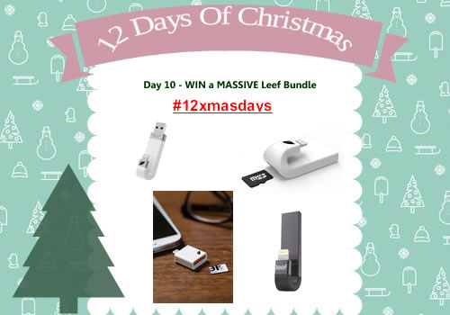 Day 10 #12XmasDays – WIN A MASSIVE Bundle Of Smartphone Goodies From Leef