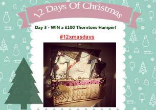 Day 3 #12XmasDays - WIN a Thorntons Hamper worth £100