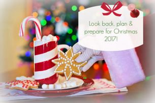Look back and plan Christmas 2017