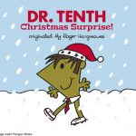 A Christmas Surprise! – Tenth Doctor Who Gets A Mr Men Make Over