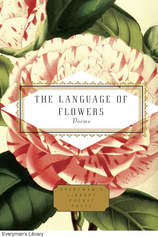 The Language Of Flowers Poems - Everyman's Library