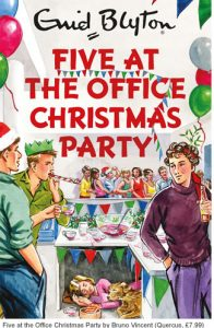 Five at the Office Christmas Party by Bruno Vincent (Quercus, £7.99)