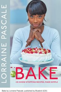 Bake by Lorraine Pascale, published by Bluebird (£20)