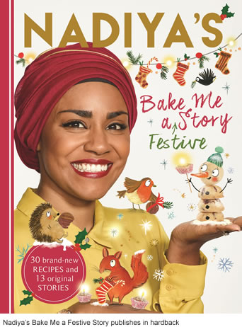 Nadiya's Bake Me a Festive Story publishes in hardback