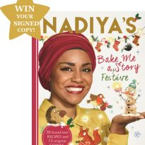 WIN A SIGNED Copy Of Nadiya Hussain's – Bake Me A Festive Story
