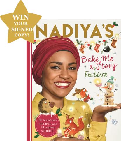 WIN a SIGNED Copy Of Nadiya Hussain's - Bake Me A Festive Story