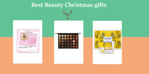 Best Beauty Christmas Gifts