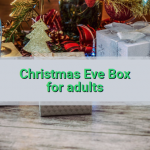 How to make a Christmas Eve box for adults