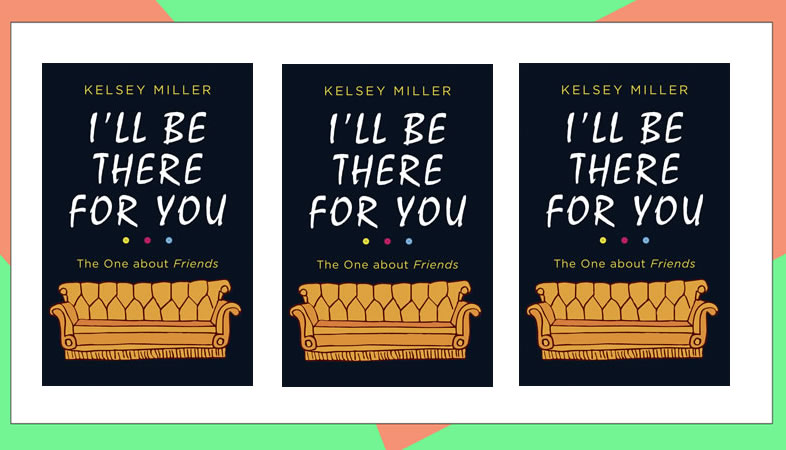 Image of I'll be there for you book