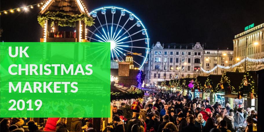 UK Christmas Markets 2019