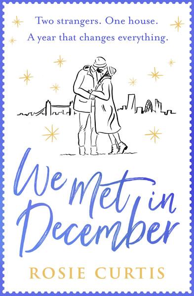 Rosie Curtis We Met In December