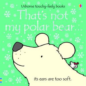 That's Not My Polar Bear Book