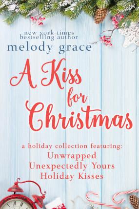 A Kiss for Christmas: A Holiday Collection Kindle Edition