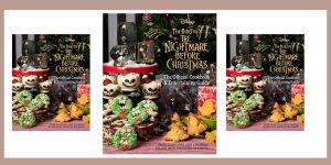 The Nightmare Before Christmas official cookbook and entertaining guide