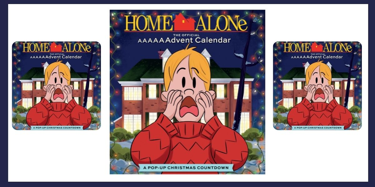 The Home Alone The Official AAAAAAdvent Calendar